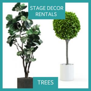 STAGE DECOR RENTALS TREES